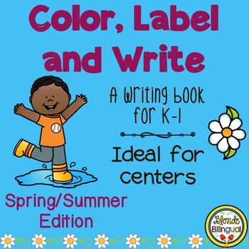 Color, Label and Write - Spring and Summer Edition