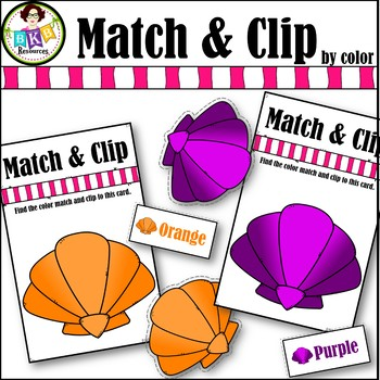 Color Match ● Match & Clip Colored Shells ● Matching Activities