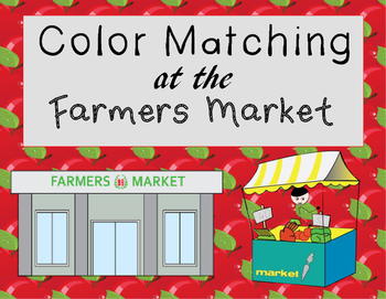 Color Matching at the Farmers Market an Adapted Book