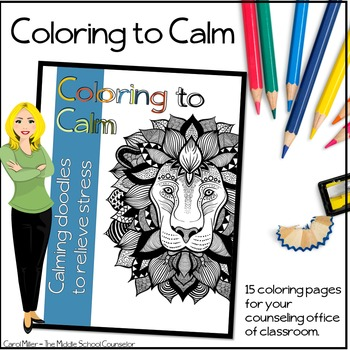 Color Me Calm -- Stress Relief Coloring Journal