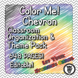 Color Me Chevron  - Classroom Theme / Decor / Organization Mega Bundle
