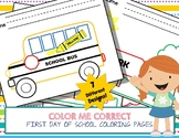 Color Me Correct - First Day of School Coloring