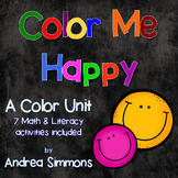 Color Me Happy: A Color Unit