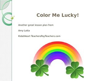 Color Me Lucky: A St. Patrick's Day Lesson about Colors