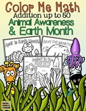 Color Me Math!  Addition Up to 50.  Earth Day & Animal Awareness