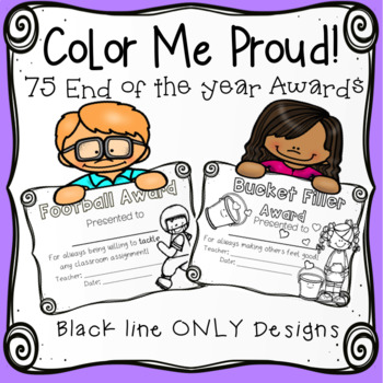 75 Color Me Proud! End of Year Black Line Awards with Organizer