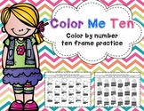 Color Me Ten: Color by Number Ten Frame Practice