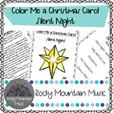 Color Me a Christmas Carol Silent Night Music Project
