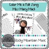 Color Me a Folk Song Miss Mary Mack