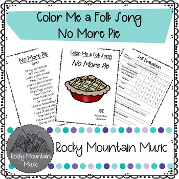 Color Me a Folk Song No More Pie