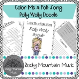 Color Me a Folk Song Polly Wolly Doodle