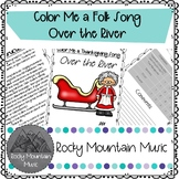 Color Me a Thanksgiving Song Over the River