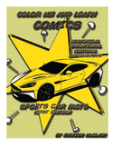 Color Me and Learn Comics/ Sports Car Facts