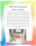 Color Mixing Science Center Activity