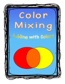 Color Mixing and Color Addition, Cross-Curricular (Math and Art)