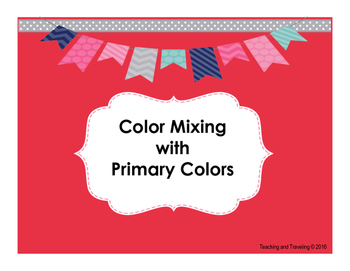 Color Mixing with Primary Colors