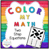 Color My Math Algebra Solving Two Step Equations