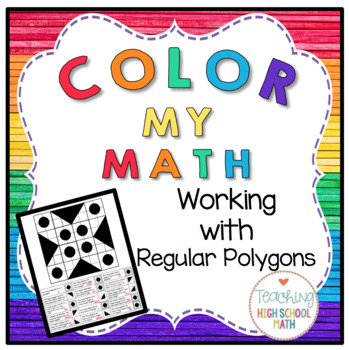 Color My Math Geometry Working with Regular Polygons
