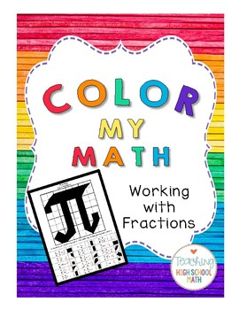 Color My Math Working with Fractions - Pi Day