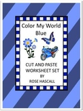 Color My World Blue Cut and Paste Worksheet P-K,K, Special