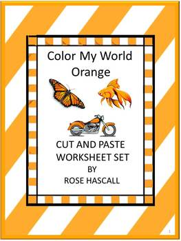 Color My World Orange Cut and Paste Worksheets P-K,K, Spec