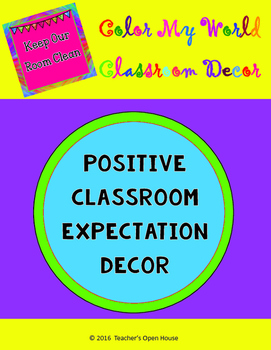 Color My World Positive Classroom Expectation Cards