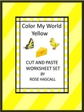 Color My World Yellow Cut and Paste Worksheets P-K,K, Spec