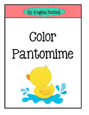 Color Pantomime