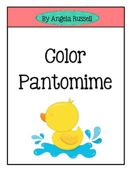 Color Pantomime