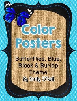 Color Posters (Butterfly, Blue, Black & Burlap Theme)