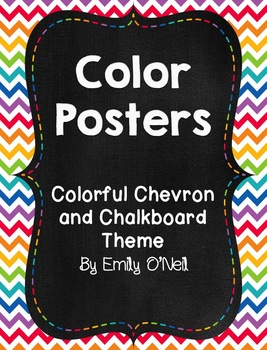Color Posters (Colorful Chevron & Chalkboard Theme)