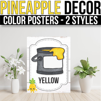 Color Posters EDITABLE Pineapple Classroom Decorations Pineapple Classroom Decor