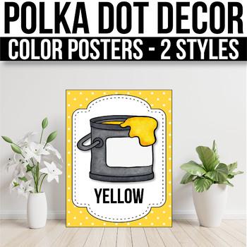 Color Posters EDITABLE Polka Dot Classroom Decorations Polka Dot Classroom Decor