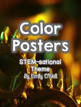 Color Posters (STEM-sational Theme)