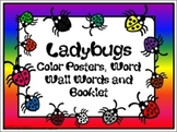 Color Posters, Word Wall Words, and Booklet - Ladybugs #2 Theme