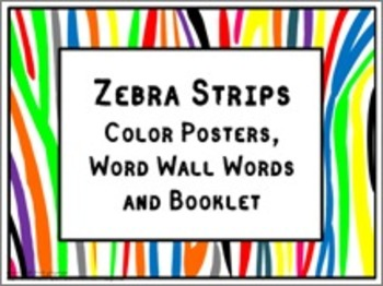 Color Posters, Word Wall Words, and Booklet - Zebra Print Theme