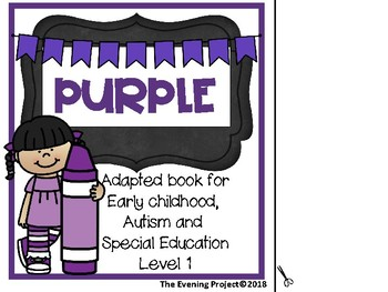 Color Purple-adapted book for Early Childhood, Special Education, and Autism