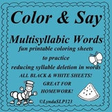 Color & Say: Multisyllable Words (articulation practice)