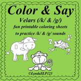 Color & Say: Velars /k/ & /g/ (articulation therapy)