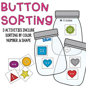 Button Sorting by Color, Shape, and Number Activities (3 Activities in One)