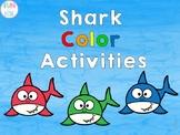 Color Shark Activities for Preschool and Kindergarten