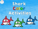 Color Shark Activities for Preschool and Kindergarten