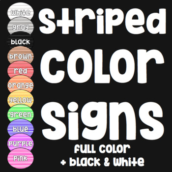 Color Signs for Classrooms - Table Signs - Stripes - Full Color/Black and White