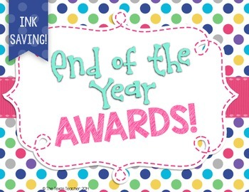 End of the Year Awards- Ink Saver!