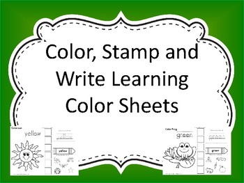 Color, Stamp and Writing Learning Color Sheets