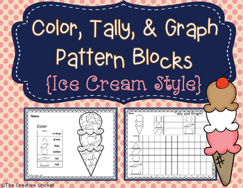Color, Tally, and Graph Pattern Blocks - Ice Cream Style!