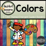 Color Themed Emergent Guided Readers