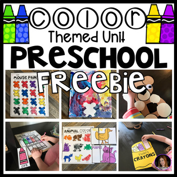 Color Themed Lessons, Centers and Activities Unit for Preschool Freebie