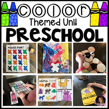 Color Themed Lessons, Centers and Activities Unit for Preschool, Pre-K and 4K