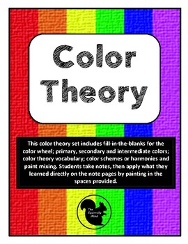 Color Theory Lesson for painting with notes, worksheets, trivia and practice